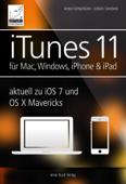 iTunes 11 - für Mac, Windows, iPhone und iPad aktuell zu iOS 7 und OS X Mavericks