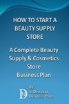 How To Start A Beauty Supply Store A Complete Beauty Supply  Cosmetics Store Business Plan
