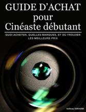 Guide D'achat Pour Cinéaste Débutant