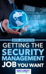 Get The Security Management Job You Want