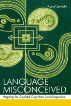 Language Misconceived