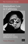 The CalAware Guide To Journalism Law In California