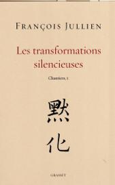 Les transformations silencieuses
