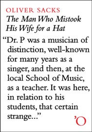 The Man Who Mistook His Wife for a Hat: And Other Clinical Tales - Oliver Sacks