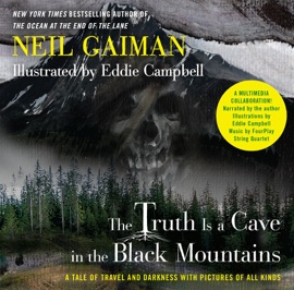 The Truth Is a Cave in the Black Mountains (Enhanced Multimedia Edition) PDF Download
