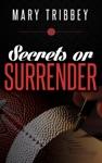 Secrets Or Surrender