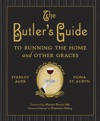 The Butlers Guide To Running The Home And Other Graces