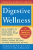 Digestive Wellness: How To Strengthen The Immune System And Prevent Disease Through Healthy Digestion (3rd Edition)