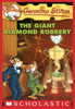 Geronimo Stilton #44: The Giant Diamond Robbery - Geronimo Stilton