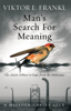 Viktor E. Frankl - Man's Search For Meaning artwork