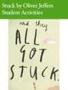 Stuck By Oliver Jeffers - Student Activities