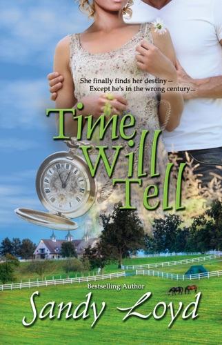 Time Will Tell - Sandy Loyd - Sandy Loyd