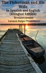 The Fisherman And His Wife In Spanish And English Bilingual Edition