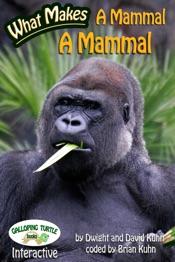 What Makes: A Mammal a Mammal