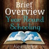 Brief Overview Year Round Schooling