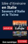 Ide Ditinraire En Italie - Saveurs DItalie Et Le Ticino