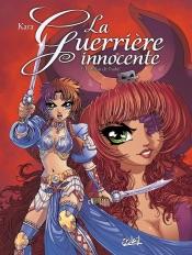 Download La Guerrière Innocente T02