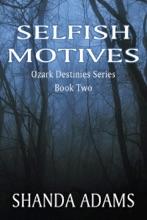 Selfish Motives