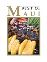 Best Of Maui's Favorite  Recipes
