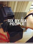 SIX BY SIX PEOPLE