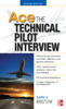 Ace The Technical Pilot Interview 2/E - Gary V. Bristow