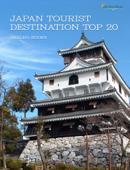 Japan tourist destination TOP 20