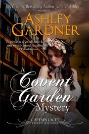 A Covent Garden Mystery - Ashley Gardner