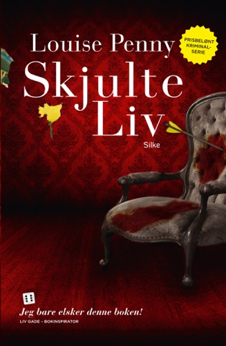 Louise Penny - Skjulte liv