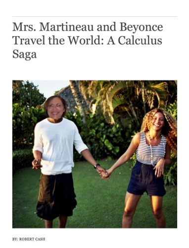 Robert, Cash - Mrs. Martineau and Beyonce Travel the World: A Calculus Saga