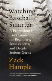 Watching Baseball Smarter book