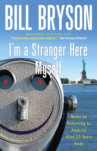 Bill Bryson - I'm a Stranger Here Myself