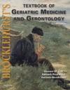 Brocklehursts Textbook Of Geriatric Medicine And Gerontology E-Book