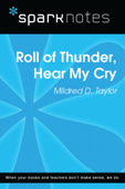Roll of Thunder, Hear My Cry (SparkNotes Literature Guide)