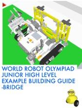 World Robot Olympiad Junior High Level Example Building Guide - Bridge