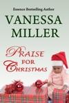 Praise For Christmas Book 6-Praise Him Anyhow Series
