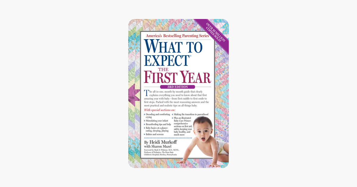 What to Expect the First Year - Heidi Murkoff & Sharon Mazel