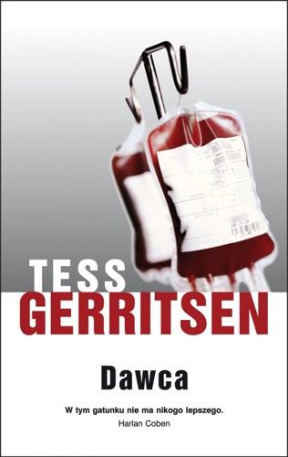 Tess Gerritsen - Dawca