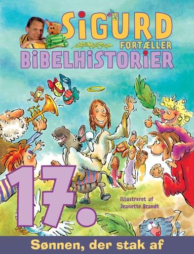 Sønnen, der stak af - Sigurds bibelhistorier