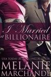 I Married A Billionaire