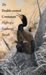 The Double-crested Cormorant