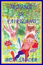 Trouble in Fairyland