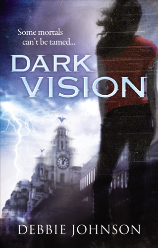 Debbie Johnson - Dark Vision