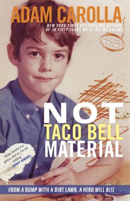 Not Taco Bell Material - Adam Carolla book