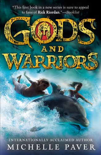Michelle Paver - Gods and Warriors