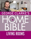 George Clarkes Home Bible Living Rooms