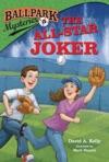 Ballpark Mysteries 5 The All-Star Joker