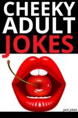 Cheeky Adult Jokes
