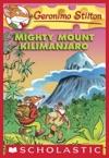 Geronimo Stilton 41 Mighty Mount Kilimanjaro