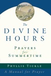 The Divine Hours Volume One Prayers For Summertime