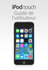 Apple Inc. - Guide de l'utilisateur de l'iPod touch pour iOS 7.1 artwork